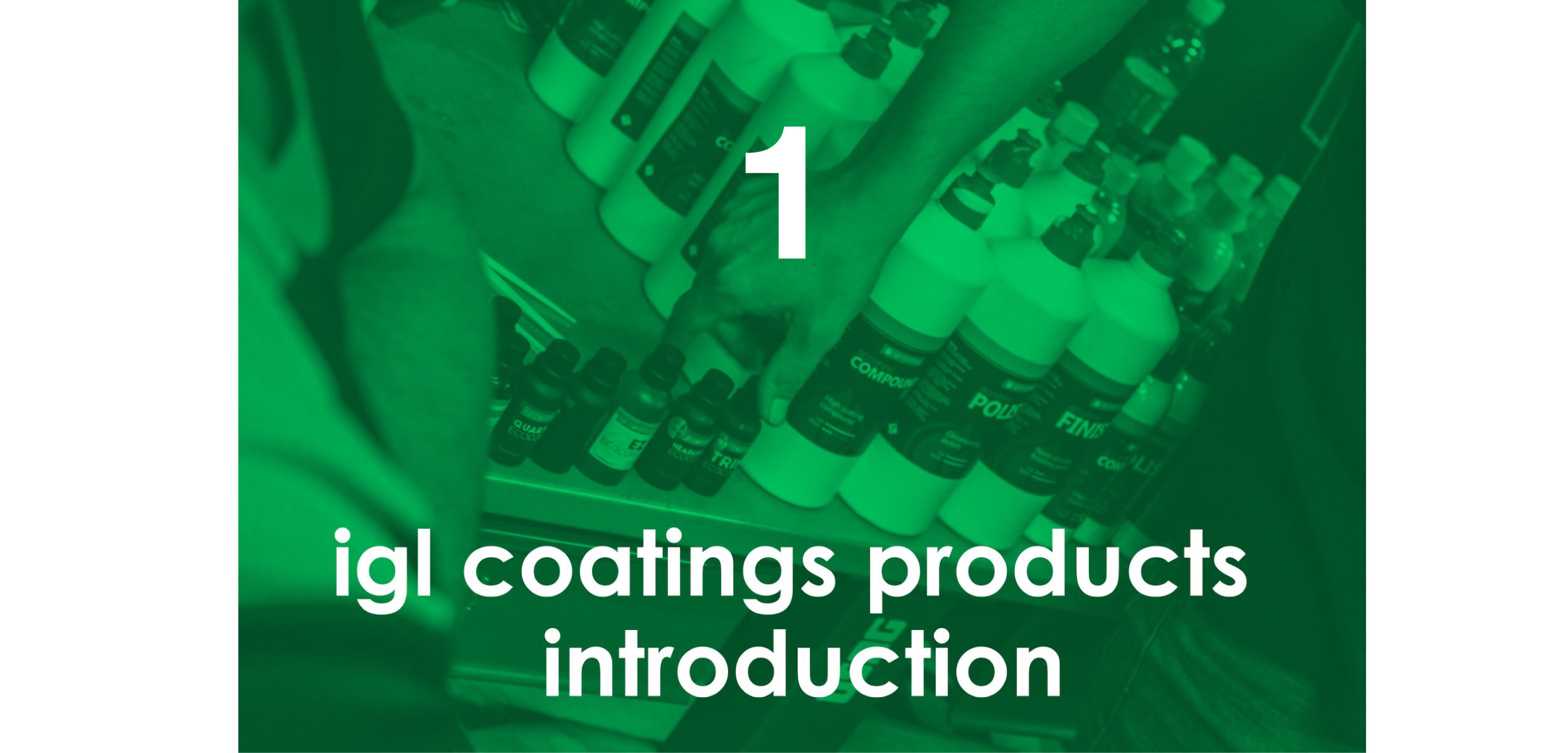igl-coatings-product-introduction-detailing-training-course-reason-to-join-number-1