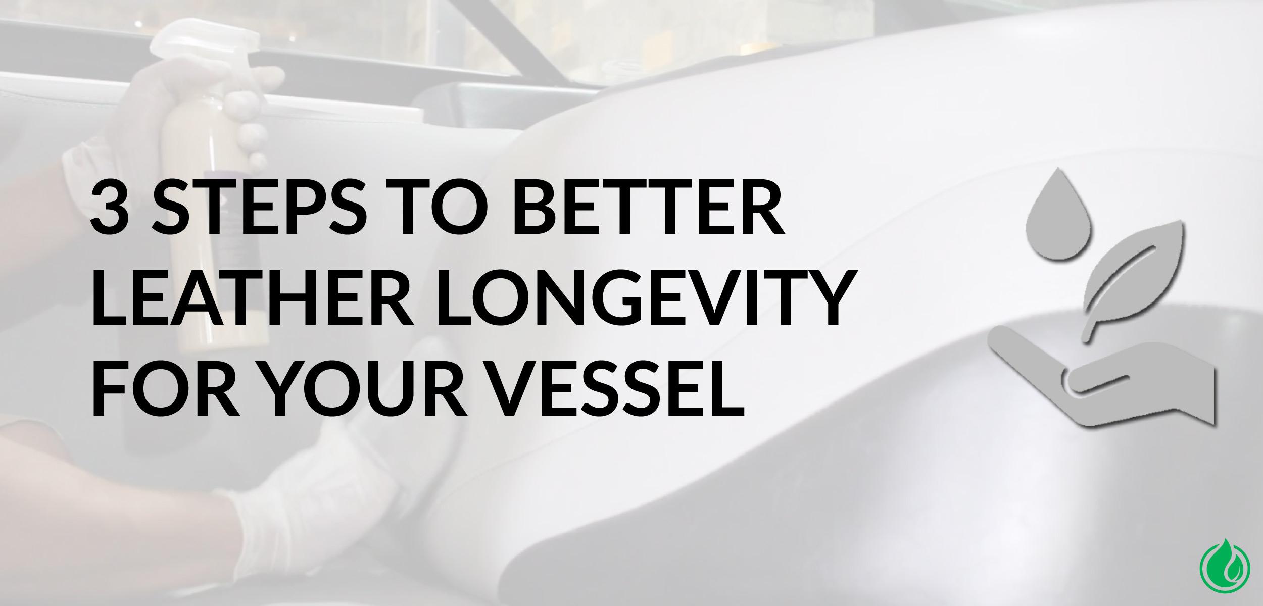 3-STEPS-TO-BETTER-LEATHER-LONGEVITY-ON-VESSEL-BOAT-YACHT-PONTOON