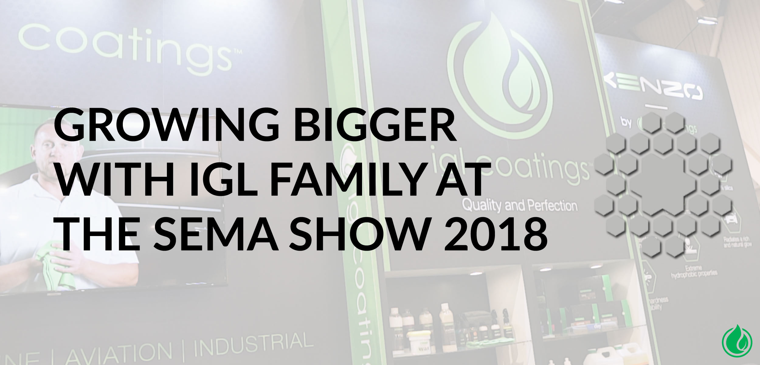 GROWING-BIGGER-IGL-COATINGS-SEMA-SHOW-2018-NEW-PRODUCT
