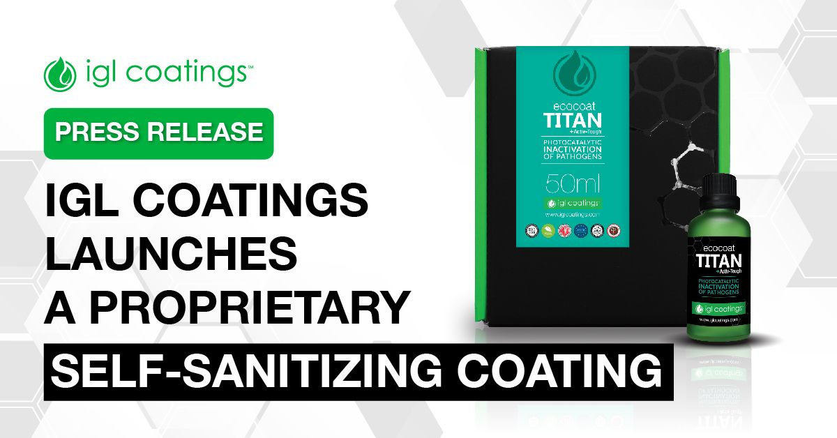 Press Release: IGL Coatings Launches Proprietary Self-Sanitizing Coating