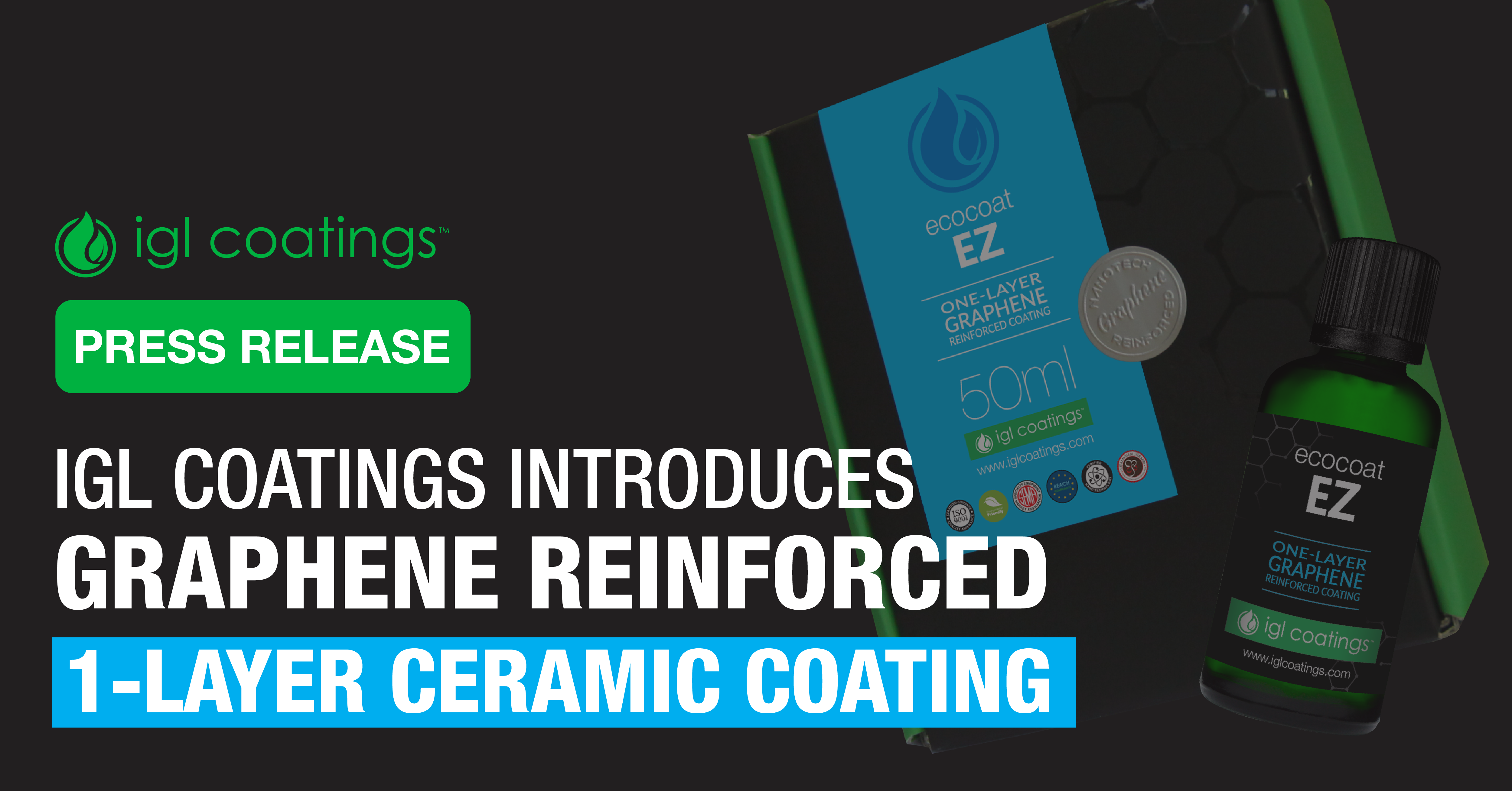 Press Release: Introducing Graphene Reinforced One-Layer Ceramic Coating